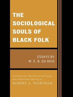 cover image of The Sociological Souls of Black Folk