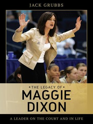 cover image of The Legacy of Maggie Dixon