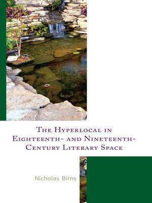 cover image of The Hyperlocal in Eighteenth- and Nineteenth-Century Literary Space