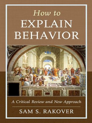 cover image of How to Explain Behavior