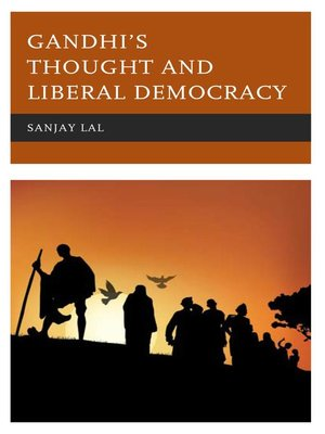 cover image of Gandhi's Thought and Liberal Democracy