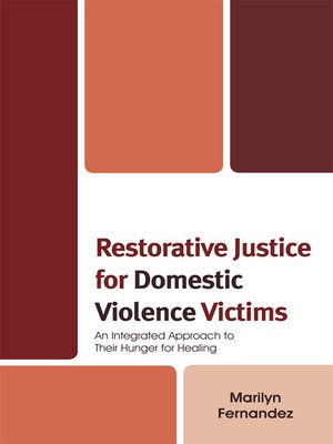 cover image of Restorative Justice for Domestic Violence Victims