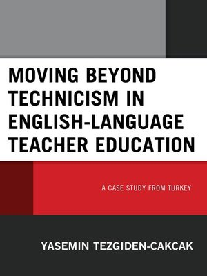 cover image of Moving beyond Technicism in English-Language Teacher Education