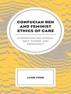 cover image of Confucian Ren and Feminist Ethics of Care