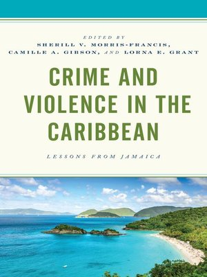 cover image of Crime and Violence in the Caribbean