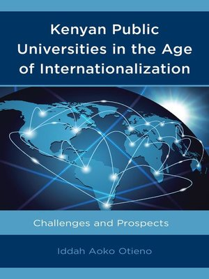 cover image of Kenyan Public Universities in the Age of Internationalization
