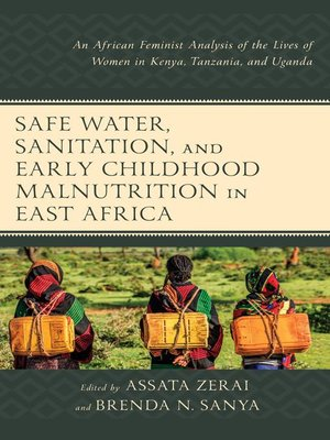 cover image of Safe Water, Sanitation, and Early Childhood Malnutrition in East Africa