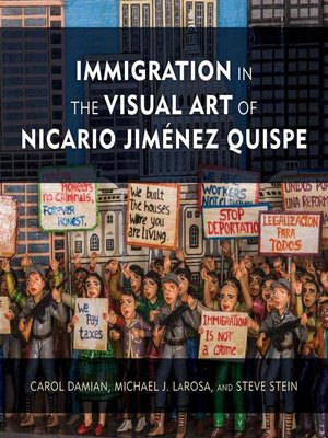 cover image of Immigration in the Visual Art of Nicario Jiménez Quispe