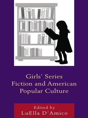 cover image of Girls' Series Fiction and American Popular Culture