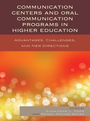 cover image of Communication Centers and Oral Communication Programs in Higher Education