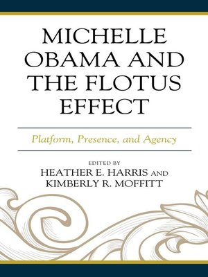cover image of Michelle Obama and the FLOTUS Effect