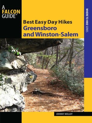 cover image of Best Easy Day Hikes Greensboro and Winston-Salem