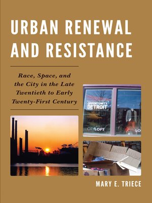 cover image of Urban Renewal and Resistance