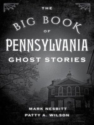 cover image of The Big Book of Pennsylvania Ghost Stories