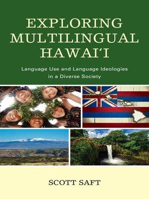 cover image of Exploring Multilingual Hawai'i
