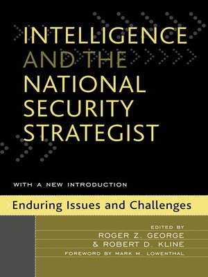 cover image of Intelligence and the National Security Strategist