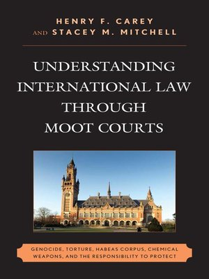 cover image of Understanding International Law through Moot Courts