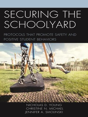 cover image of Securing the Schoolyard