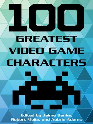 cover image of 100 Greatest Video Game Characters