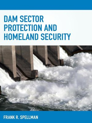 cover image of Dam Sector Protection and Homeland Security