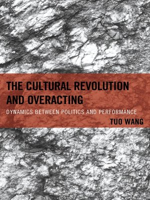 cover image of The Cultural Revolution and Overacting