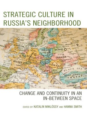 cover image of Strategic Culture in Russia's Neighborhood
