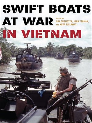 cover image of Swift Boats at War in Vietnam
