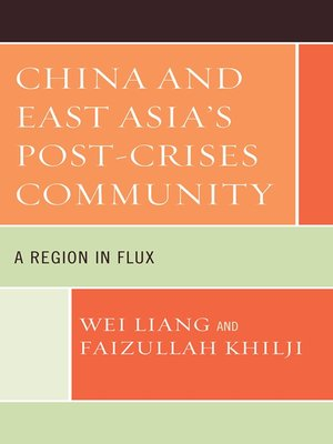 cover image of China and East Asia's Post-Crises Community