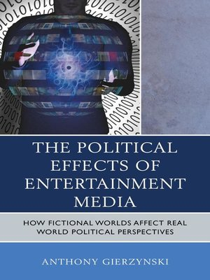 cover image of The Political Effects of Entertainment Media