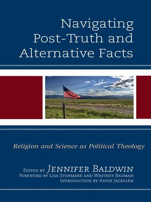 cover image of Navigating Post-Truth and Alternative Facts