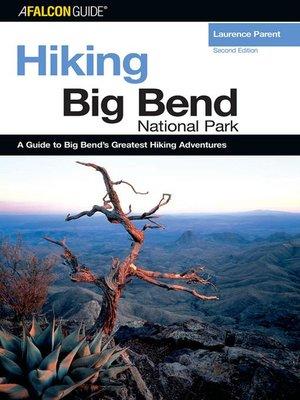 cover image of Hiking Big Bend National Park