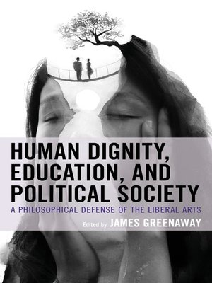 cover image of Human Dignity, Education, and Political Society
