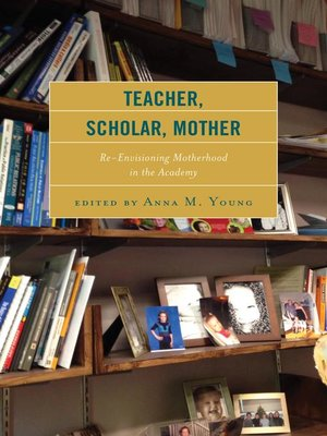cover image of Teacher, Scholar, Mother