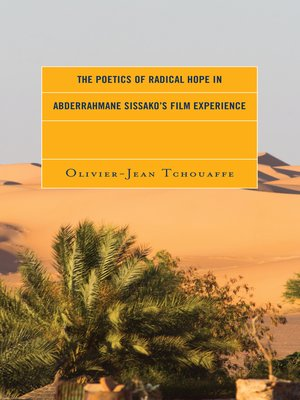 cover image of The Poetics of Radical Hope in Abderrahmane Sissako's Film Experience