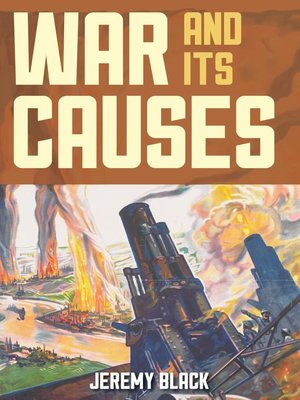 cover image of War and Its Causes
