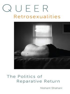 cover image of Queer Retrosexualities