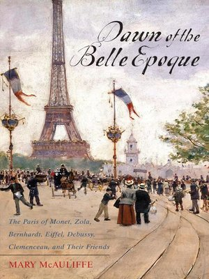 cover image of Dawn of the Belle Epoque