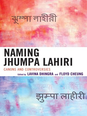cover image of Naming Jhumpa Lahiri