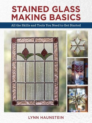 cover image of Stained Glass Making Basics