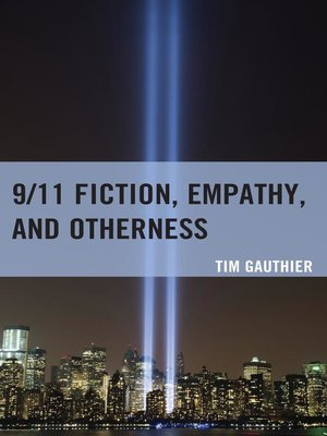 cover image of 9/11 Fiction, Empathy, and Otherness