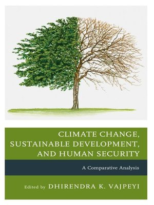 cover image of Climate Change, Sustainable Development, and Human Security