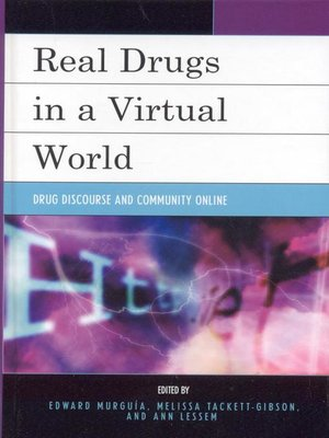 cover image of Real Drugs in a Virtual World