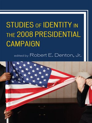 cover image of Studies of Identity in the 2008 Presidential Campaign