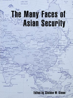 cover image of The Many Faces of Asian Security