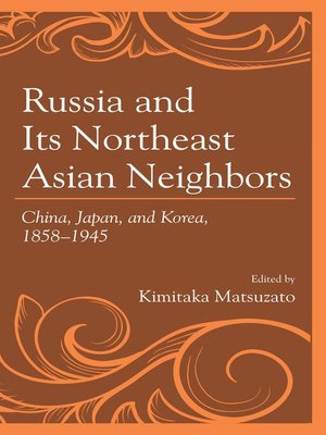 cover image of Russia and Its Northeast Asian Neighbors