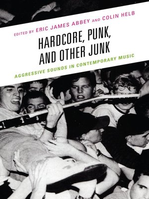 cover image of Hardcore, Punk, and Other Junk