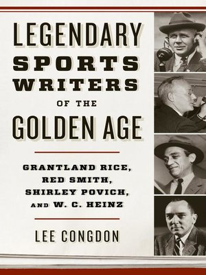 cover image of Legendary Sports Writers of the Golden Age