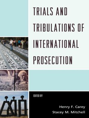 cover image of Trials and Tribulations of International Prosecution