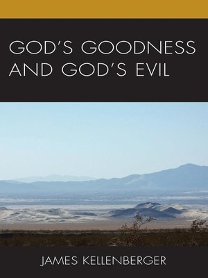 cover image of God's Goodness and God's Evil
