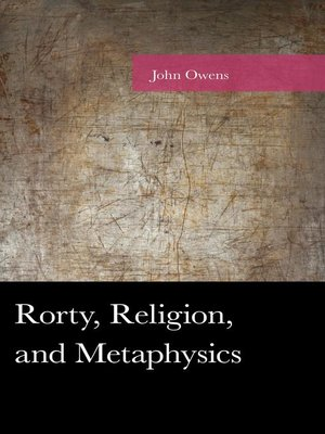 cover image of Rorty, Religion, and Metaphysics